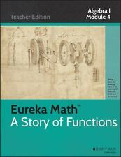 Eureka Math, A Story of Functions: Algebra I, Module 4: Polynomial and Quadratic