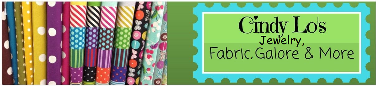 CindyLo's Jewelry, Fabric & More