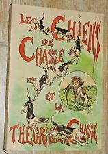 Les chiens de chasse et la théorie de la chasse Chasseur français St étienne