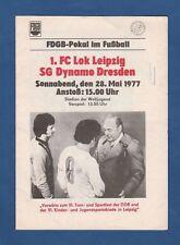 Orig.PRG  FDGB Pokal  1976/77  FINALE    1.FC LOK LEIPZIG - DYNAMO DRESDEN ! TOP