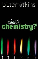 What is Chemistry? by Peter W. Atkins (Hardback, 2013)
