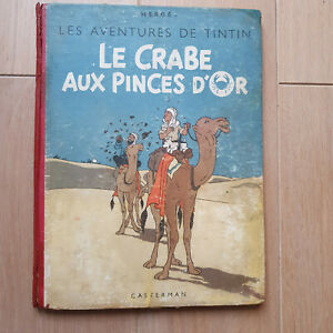 HERGE TINTIN LE CRABE AUX PINCES D'OR 1944