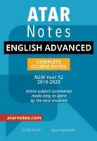 HSC Notes: Year 12 English Advanced Complete Course Notes (2019-2020)