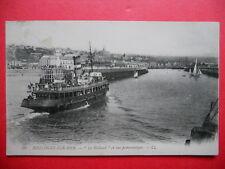 """BOULOGNE-SUR-MER  :  Le  """" Holland """"......VO.1911."""