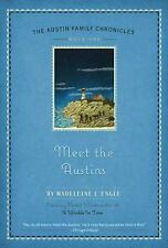Meet the Austins (Austin Family Chronicles) by Madeleine L'Engle