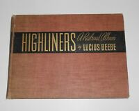1941 HIGHLINERS A Railroad Album Book by Lucius Beebe LOCOMOTIVES Trains RR