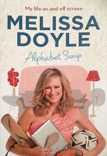 Alphabet Soup: My Life On And Off Screen, By Melissa Doyle,  GC~LG~P/B FREE POST