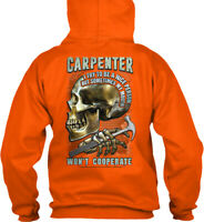 Carpenter Mouth Wont Cooperate Gildan Hoodie Sweatshirt