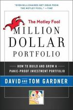 Motley Fool Million Dollar Portfolio: How to Build and Grow a Panic-