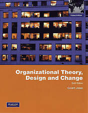 Organizational Theory, Design, and Change: Global Edition, Jones, Gareth R., Use