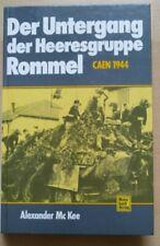 A.Mc Kee- Der Untergang Der Heeresgruppe Rommel Caen 1944 Motorbuch Verlag