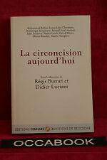 La circoncision aujourd'hui - Régis Burnet