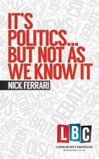 New, It's Politics... But Not As We Know It (Leading Britain's Conversation) (LB