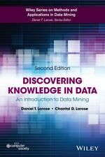 Discovering Knowledge in Data: An Introduction to Data Mining: By Larose, Dan...