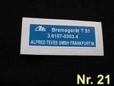 Aufkleber Bremsgerät Mercedes  W108 W109 W110 W111 W112 W113 W114 W115