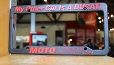 """ My Other Car is a Ducati "" License plate frame"