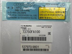 Subaru Impreza 22B STi 73750FA100 Air Conditioning Decal HFC-134a TJ New OEM