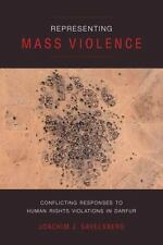 Representing Mass Violence: Conflicting Responses to Human Rights Violations in