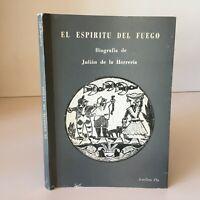 Envío Josefina Pla El Espiritu Del Fuego Biografia Julian de La Herreria
