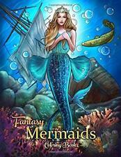 Fantasy Mermaids An Adult Coloring Book with Beautiful Mermaids Underwater World