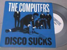 """The Computers:   Disco Sucks  SILVER  EX+   7"""""""
