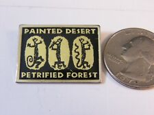 PETRIFIED FOREST PAINTED DESERT TRAVEL PIN