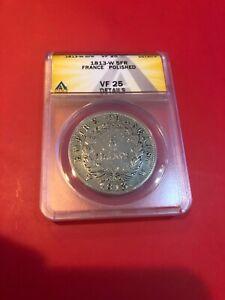1813 W 5FR France ANACS VF 25 Details 5 Francs Silver Coin