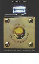 PUBLICITE ADVERTISING  1983  PASCAL MORABITO parfum OR NOIR