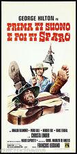 PRIMA TI SUONO E POI TI SPARO LOCANDINA CINEMA FILM WESTERN 1974 PLAYBILL POSTER
