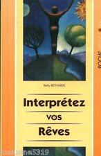 Livre poche interprètez vos rêves Betty Bethards book