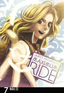 Maximum Ride  The Manga  Vol  7
