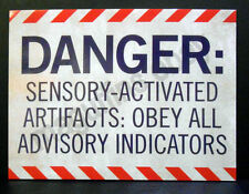 WAREHOUSE 13 'DANGER: SENSORY-ACTIVATED ARTIFACTS' DARK VAULT SIGN w/ COA (S4E8)