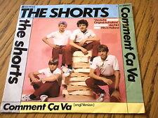 """THE SHORTS - COMMENT CA VA (GERMAN / ENGLISH VERSIONS)   7"""" VINYL PS"""