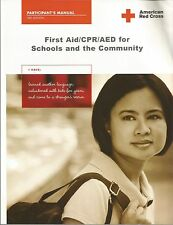 American Red Cross , Participant's Manual , First Aid/CPR/AED for Schools and th