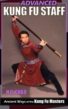 Chinese Kung Fu Advanced Staff Fighting Techniques Paperback Master H C Chao