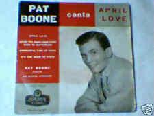 "PAT BOONE April love 7"" EP ITALY UNIQUE"