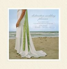 Destination Wedding Planner: The Ultimate Guide to Planning a Wedding from Afar,