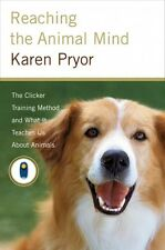 Reaching the Animal Mind (Karen Pryor)