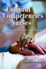 DAYER-BERENSON - Cultural Competencies For Nurses: Impact of Health & Illness