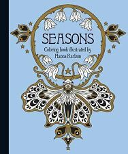 SEASONS ADULT COLORING BOOK - BY HANNA KARLZON NEW Hardback With Premium paper