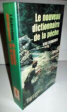 Le Nouveau Dictionnaire de la Pêche - Jean Schreiner
