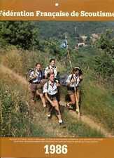 CALENDRIER FEDERATION FRANCAISE DE SCOUTISME 1986 (RAIDERS, NEUTRES...)