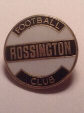 ROSSINGTON FOOTBALL CLUB OFFICIAL PIN BADGE 1980'S IN VERY GOOD CONDITION