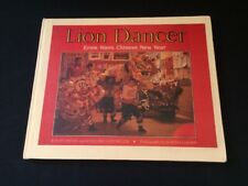 Lion Dancer : Ernie Wan's Chinese New Year Waters Slovenz 1990 Hardcover Book