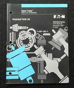 EATON FULLER 14613 14813 SERIES TRANSMISSION PARTS CATALOG MANUAL NICE SHAPE