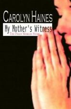 My Mother's Witness: The Peggy Morgan Story, Carolyn Haines, Good Books