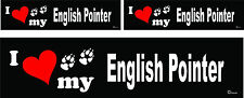 3 I love my English Pointer dog bumper vinyl stickers decals 1 large 2 small