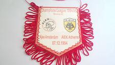 Wimpel Pennant Fanion AJAX AMSTERDAM -AEK ATHENS CL 1994/95