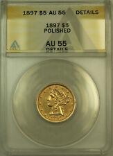 1897 Liberty $5 Half Eagle Gold Coin ANACS AU-55 Details