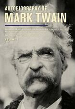 Autobiography of Mark Twain, Volume 3: The Complete and Authoritative Edition M
